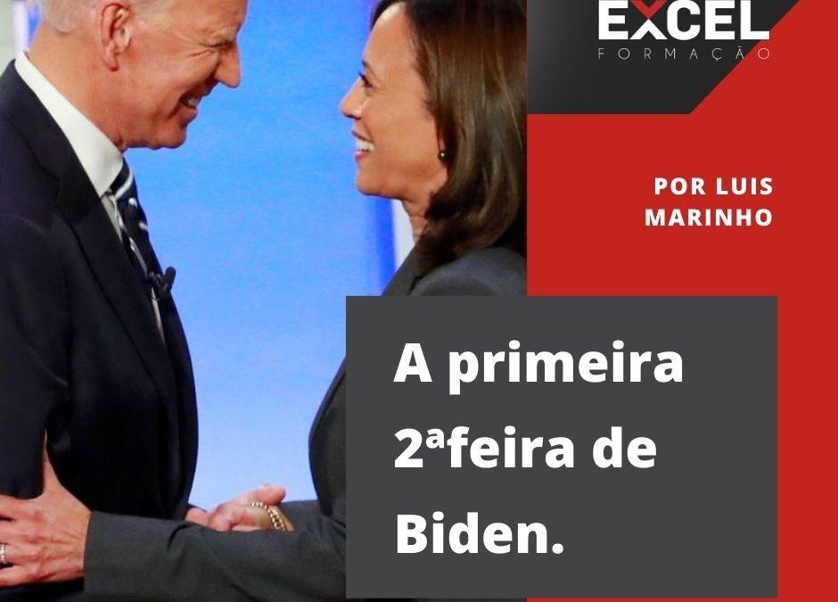 A primeira 2ª feira de Biden