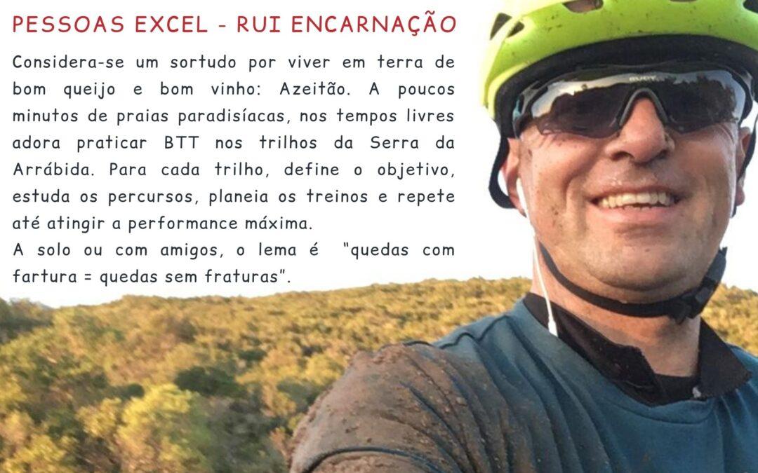 """Rubrica """"Pessoas Excel"""" – Rui Encarnação"""
